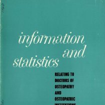 Image of 2009.49 - Information and Statistics Relating to Doctors of Osteopathy and Osteopathic Institutions