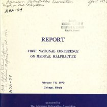 Image of 2009.49 - Report: First National Conference on Medical Malpractice