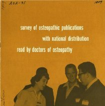 Image of 2009.49 - Survey of Osteopathic Publications With National Distribution Read by Doctors of Osteopathy