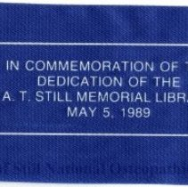 Image of 2010.02 - Ribbon commemorating the dedication of the A.T. Still Memorial Library