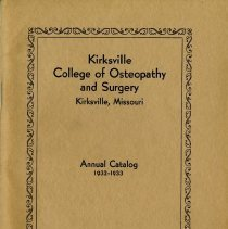 Image of 1995.303 - Kirksville College of Osteopathy and Surgery Annual Catalog