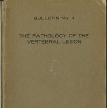 Image of 1991.1374 - The Pathology of the Vertebral Lesion 1917