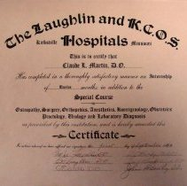 Image of 2010.72 - The Laughlin and K.C.O.S. Hospitals certificate for Claude L. Martin, D.O.