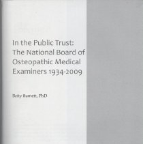 Image of 2010.79 - In the Public Trust: The National Board of Osteopathic Medical Examiners 1934-2009