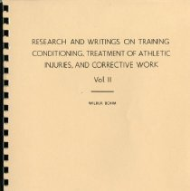 Image of 2001.36 - Research and Writings on Training, Conditioning, Treatment of Athletic Injuries, and Corrective Work