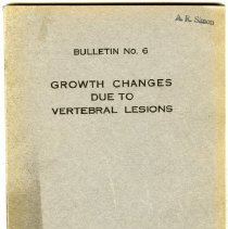Image of 2004.222 - A Study of Certain Growth Changes due to Vertebral Lesions