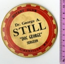 Image of 2004.229 - Rotary Club Button, Dr. George A. Still President