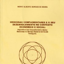 Image of 2011.40 - Medicinas Complementares e o seu Desenvolvimento no Contexto Econominco e Social (Complementary Medicines in Development and its Economic and Social Context)