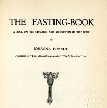 Image of 1997.42 - The Fasting Book: A Book on the Creation and Redemption of the Body
