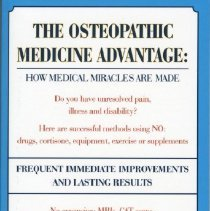 Image of 2011.72 - The Osteopathic Medicine Advantage: How Medical Miracles are Made
