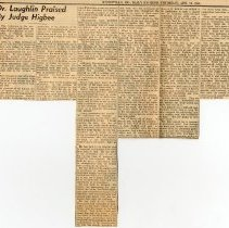 "Image of 2008.33 - Newspaper Clipping ""Dr. Laughlin Praised By Judge Higbee"""