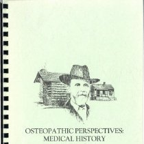 Image of 2012.37 - Osteopathic Perspectives: Medical History