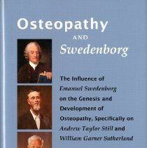 Image of 2012.54 - Osteopathy and Swedenborg The Influence of Emanuel Swedenborg on the Genesis and Development of Osteopathy