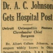 Image of 2006.70 - Dr. Alfred Collom Johnson Gets Hospital Post
