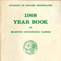Image of 2012.117 - Academy of Applied Osteopathy 1968 Yearbook of Selected Osteopathic Papers