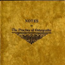 Image of 2013.72 - Notes on the Practice of Osteopathy