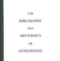 Image of 2014.19 - The Philosophy and Mechanics of Osteopathy