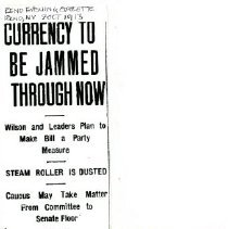 Image of 2013.21 - Currency to Be Jammed Through Now