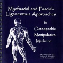 Image of 2011.69 - Myofascial and Fascial-Ligamentous Approaches in Osteopathic Manipulative Medicine