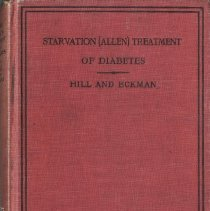 Image of 1997.42 - The Allen (Starvation) Treatment of Diabetes with a Series of Graduated Diets