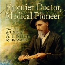 Image of 2015.44 - Frontier Doctor, Medical Pioneer