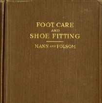 Image of 1987.63 - A Manual on Foot Care and Shoe Fitting
