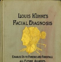 Image of 2016.25 - Louis Kuhne's Facial Diagnosis Illustrated