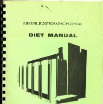 Image of 2016.25 - Kirksville Osteopathic Hospital Diet Manual, 2nd Edition