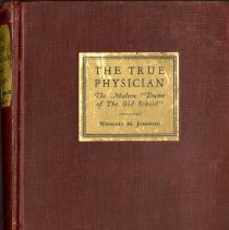 Image of 2016.25 - The True Physician: The Modern Doctor of Old School