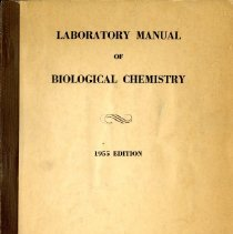 Image of 2016.25 - Laboratory Manual of Biological Chemistry 1955 Edition
