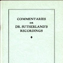 Image of 2016.54 - Commentaries on Dr. Sutherland's Recordings