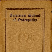 Image of 2017.03 - American School of Osteopathy Twentieth Annual Catalogue 1912-1913