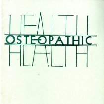Image of 2008.58 - Osteopathic Health, No. 44
