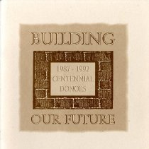 Image of 2017.01 - Building Our Future 1987-1992 Centennial Donors