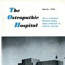 Image of 2017.67 - The Osteopathic Hospital, Vol. 16, No. 3