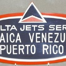 Image of Delta Jets Serve Jamaica, Venezuela, Puerto Rico Sign - early-mid 1960s