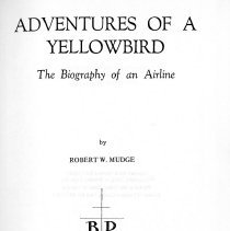 Image of Adventures of a Yellowbird: The Biography of an Airline - 1969