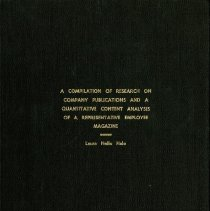 Image of A Compilation of Research on Company Publications and a Quantitative Content Analysis of a Representative Employee Magazine - 1975