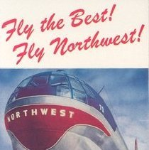 Image of Fly the Best! Fly Northwest! Brochure, front cover