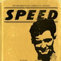 Image of Speed: The Biography of Charles W. Holman, cover