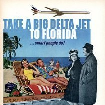 Image of Take a Big Delta Jet to Florida . . . Smart People Do! - 1964