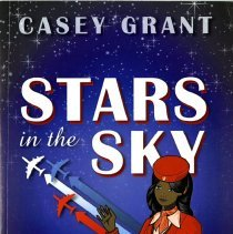 Image of Stars in the Sky: Stories of the First African American Flight Attendants - 03/2015