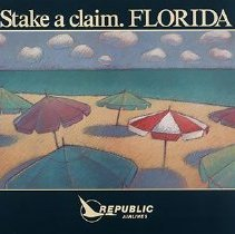 Image of Republic Airlines Poster Stake a Claim. Florida