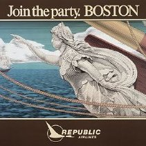 Image of Republic Airlines Poster Join the Party. Boston