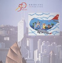 Image of 50 Years Bridging the Pacific Hong Kong - 1997