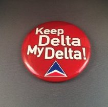 Image of Keep Delta My Delta Button - 2006