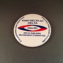 Image of DALRC Keep Delta My Delta Button Version 1 - 2006