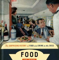 Image of Food in the Air and Space: The Surprising History of Food and Drink in the Skies - 2015
