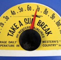 Image of Western Airlines Take a Sun Break Thermometer -