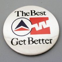 Image of Delta-Western Airlines The Best Get Better Promotional Button - 1987